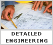DETAILED ENGINEERING