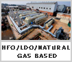 HFO/LDO/NATURAL GAS  BASED POWER PLANTS